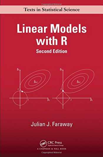 9781439887332-1439887330-Linear Models with R (Chapman & Hall/CRC Texts in Statistical Science)