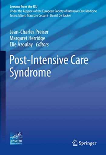 9783030242497-3030242498-Post-Intensive Care Syndrome (Lessons from the ICU)