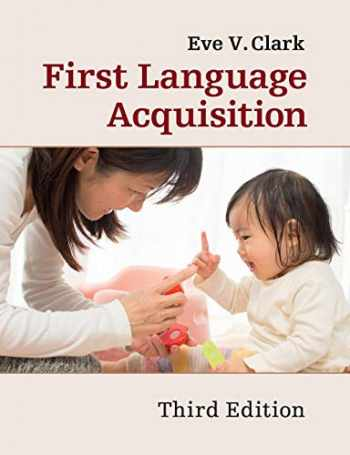 9781316507605-1316507602-First Language Acquisition 3ed