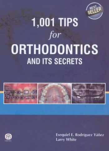 9789381714393-9381714398-1,001 Tips for Orthodontics and its Secrets