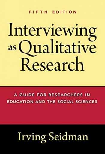 9780807761489-0807761486-Interviewing as Qualitative Research: A Guide for Researchers in Education and the Social Sciences