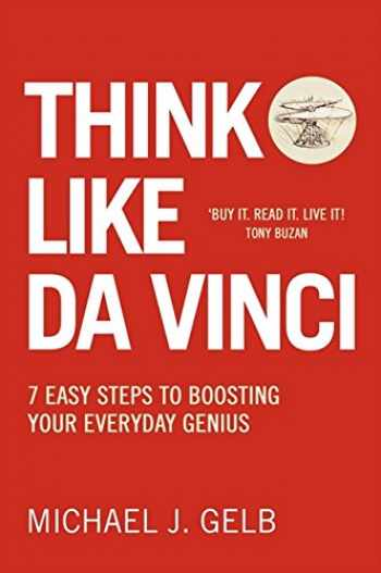 9780007323821-0007323824-Think Like Da Vinci: 7 Easy Steps to Boosting Your Everyday Genius