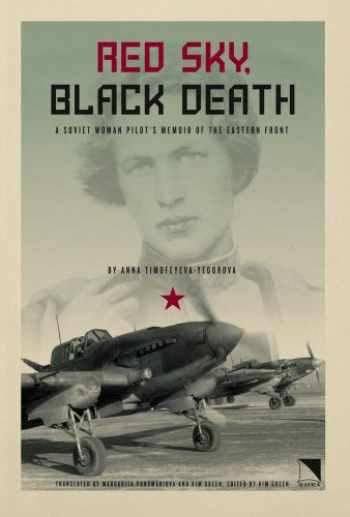 9780893573553-0893573558-Red Sky, Black Death: A Soviet Woman Pilot's Memoir of the Eastern Front