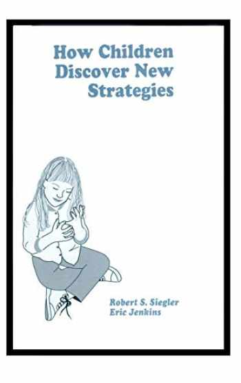 9780805804720-0805804722-How Children Discover New Strategies (Distinguished Lecture Series)