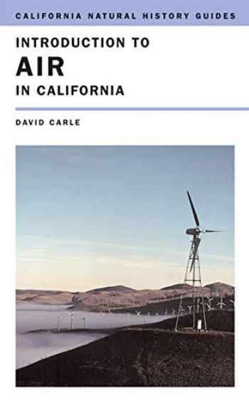 9780520247482-0520247485-Introduction to Air in California (Volume 87) (California Natural History Guides)