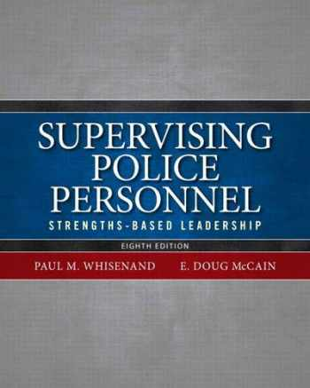 9780133483550-013348355X-Supervising Police Personnel: Strengths-Based Leadership