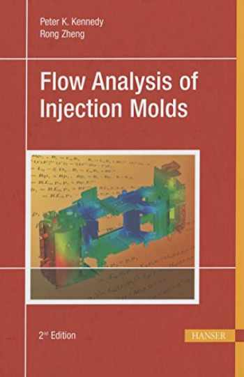 9781569905128-1569905126-Flow Analysis of Injection Molds 2E