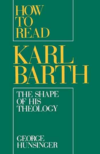 9780195083699-0195083695-HOW TO READ KARL BARTH