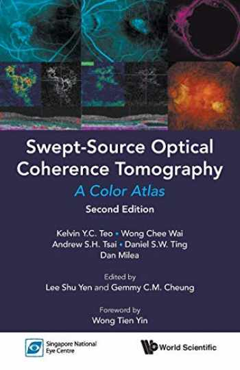 9789813239562-9813239565-Swept-Source Optical Coherence Tomography: A Color Atlas (Second Edition)