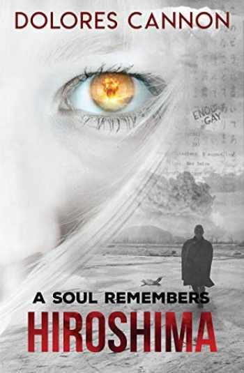 9780963277664-0963277669-A Soul Remembers Hiroshima