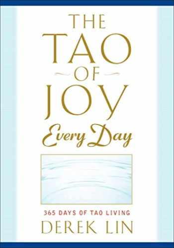 9781585429189-158542918X-The Tao of Joy Every Day: 365 Days of Tao Living