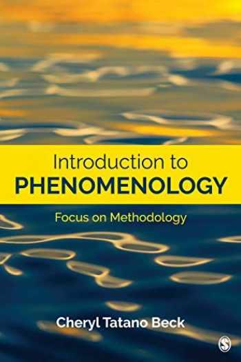 9781544319551-154431955X-Introduction to Phenomenology: Focus on Methodology