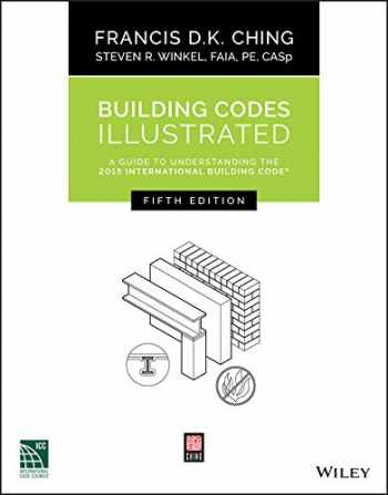 9781119150923-1119150922-Building Codes Illustrated: A Guide to Understanding the 2015 International Building Code