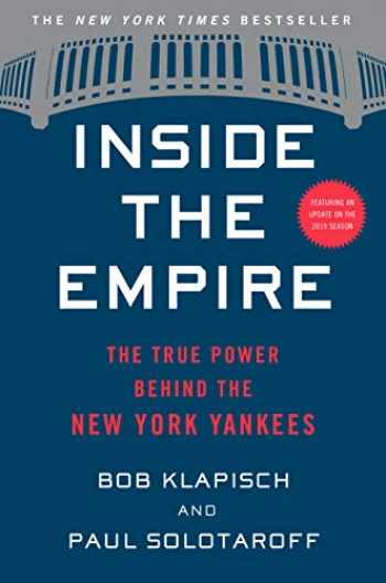 9780358299240-0358299241-Inside the Empire: The True Power Behind the New York Yankees