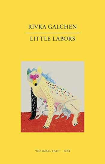 9780811222969-0811222969-Little Labors (New Directions Paperbook)
