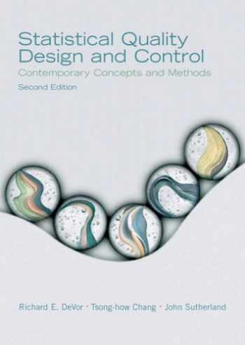 9780130413444-0130413445-Statistical Quality Design and Control: Contemporary Concepts and Methods (2nd Edition)