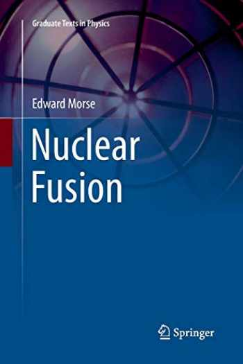 9783030074623-3030074625-Nuclear Fusion (Graduate Texts in Physics)