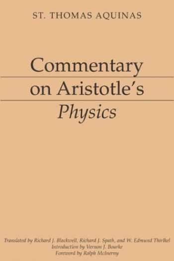 9781883357764-1883357764-Commentary on Aristotle's Physics [Aristotelian Commentary Series]