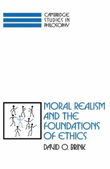 9780521359375-0521359376-Moral Realism and the Foundations of Ethics (Cambridge Studies in Philosophy)