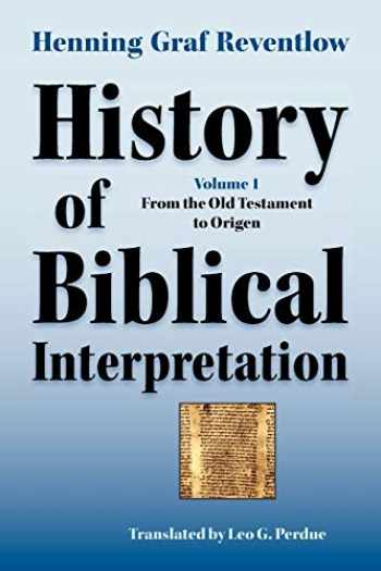 9781589832022-1589832027-History of Biblical Interpretation, Vol. 1: From the Old Testament to Origen (Society of Biblical Literature Resources for Biblical Study)
