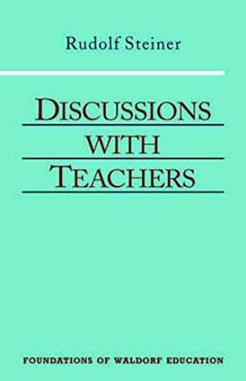 9780880104081-0880104082-Discussions with Teachers: (CW 295) (Foundations of Waldorf Education)