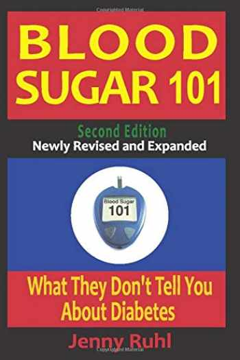 9780964711662-0964711664-Blood Sugar 101: What They Don't Tell You About Diabetes