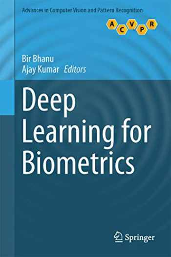 9783319616568-3319616560-Deep Learning for Biometrics (Advances in Computer Vision and Pattern Recognition)