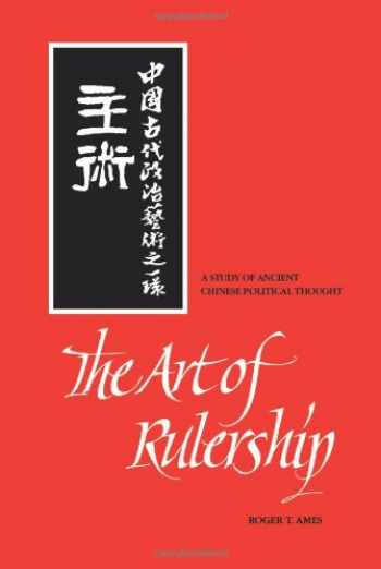 9780791420621-0791420620-The Art of Rulership