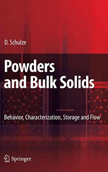 9783540737674-3540737677-Powders and Bulk Solids: Behavior, Characterization, Storage and Flow
