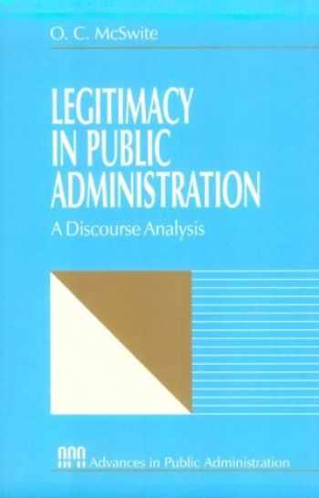 9780761902744-0761902740-Legitimacy in Public Administration: A Discourse Analysis (Rethinking Public Administration)