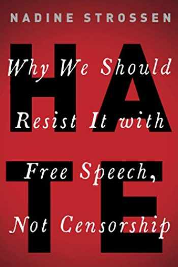 9780190089009-0190089008-HATE: Why We Should Resist it With Free Speech, Not Censorship (Inalienable Rights)