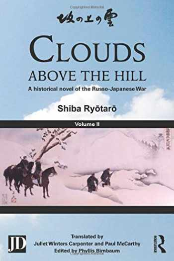 9781138858909-1138858900-Clouds above the Hill: A Historical Novel of the Russo-Japanese War, Volume 2