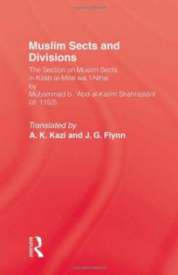 9780710300638-0710300638-Muslim Sects and Divisions