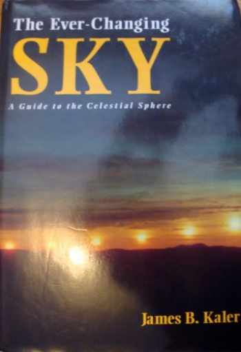 9780521380539-0521380537-The Ever-Changing Sky: A Guide to the Celestial Sphere