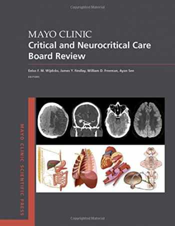 9780190862923-0190862920-Mayo Clinic Critical and Neurocritical Care Board Review (Mayo Clinic Scientific Press)
