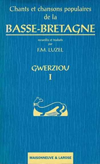 9782706811708-2706811706-Chants et Chansons Populaires de Basse Bretagne 1 Gwerziou