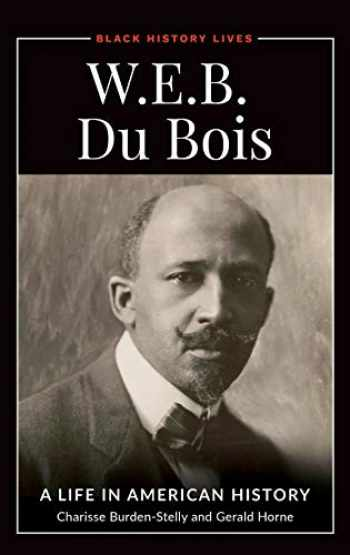 9781440864964-1440864969-W.E.B. Du Bois: A Life in American History (Black History Lives)