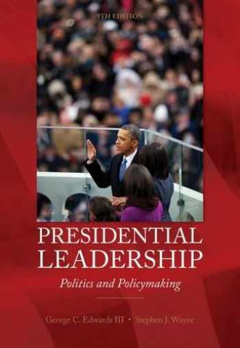 9780840030122-0840030126-Presidential Leadership: Politics and Policy Making