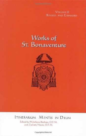 9781576590447-1576590445-Itinerarium Mentis in Deum (Works of St. Bonaventure Volume II)