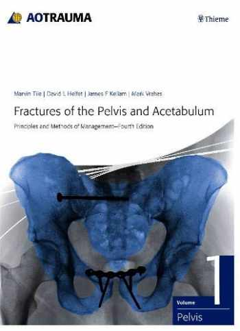 9783132006317-3132006319-Fractures of the Pelvis and Acetabulum (AO): Principles and Methods of Management