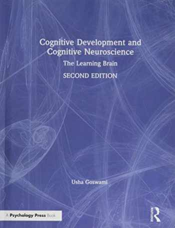 9781138923904-1138923907-Cognitive Development and Cognitive Neuroscience: The Learning Brain
