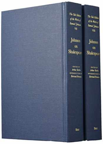 9780300006056-0300006055-The Works of Samuel Johnson, Vols 7-8: Johnson on Shakespeare (The Yale Edition of the Works of Samuel Johnson)