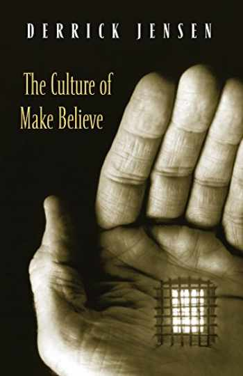 9781931498579-1931498571-The Culture of Make Believe