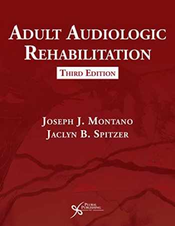 9781635501438-1635501431-Adult Audiologic Rehabilitation, Third Edition