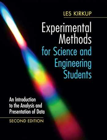 9781108418461-1108418465-Experimental Methods for Science and Engineering Students: An Introduction to the Analysis and Presentation of Data