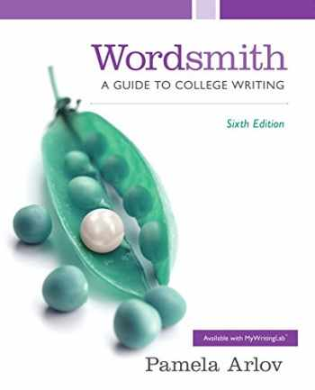 9780321974174-0321974174-Wordsmith: A Guide to College Writing (6th Edition)
