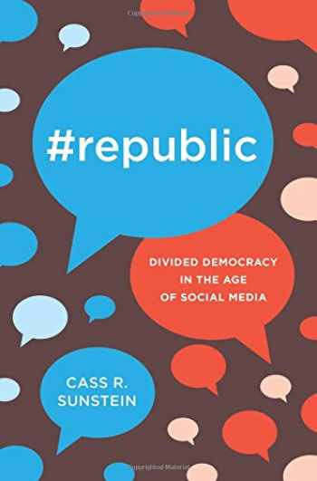 9780691175515-0691175519-#Republic: Divided Democracy in the Age of Social Media