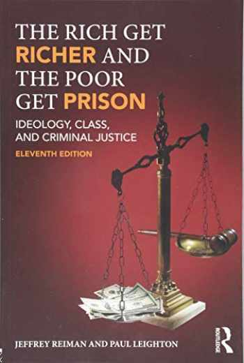 9781138193963-1138193968-The Rich Get Richer and the Poor Get Prison
