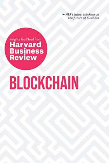 9781633697911-1633697916-Blockchain: The Insights You Need from Harvard Business Review (HBR Insights Series)