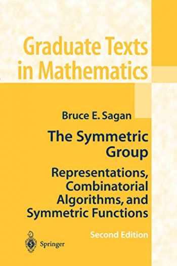 9781441928696-1441928693-The Symmetric Group: Representations, Combinatorial Algorithms, and Symmetric Functions (Graduate Texts in Mathematics (203))